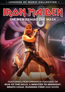 Iron Maiden: The Men Behind the Mask, DVD  DVD