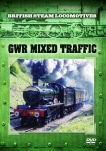 British Steam Locomotives: GWR Mixed Traffic, DVD  DVD