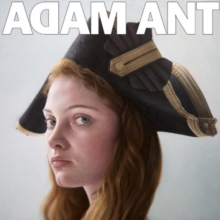 Adam Ant Is the Blueblack Hussar in Marrying the Gunners Daughter, CD / Album Cd