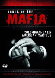 Lords of the Mafia: Colombian/Latin American Cartels, DVD  DVD
