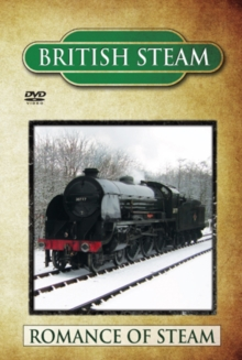 British Steam: Romance of Steam, DVD  DVD