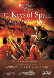 The Peninsular Collection: The Keys of Spain - Siege Warfare 1812, DVD DVD