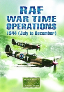RAF Wartime Operations: 1944 - July to December, DVD  DVD
