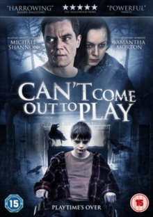 Can't Come Out to Play, DVD  DVD
