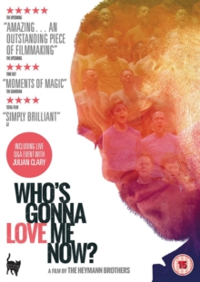 Who's Gonna Love Me Now?, DVD DVD
