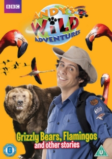 Andy's Wild Adventures: Grizzly Bears, Flamingos and Other..., DVD DVD
