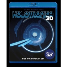 Stuart Warren-Hill's Holotronica 3D, Blu-ray  BluRay