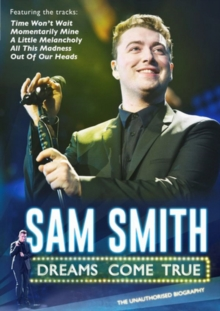 Sam Smith: Dreams Come True, DVD  DVD