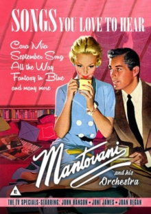 Mantovani: Songs You Love to Hear, DVD  DVD