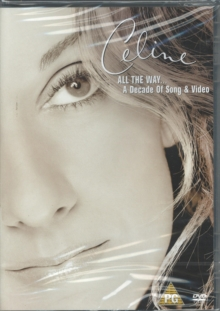 Celine Dion: All the Way - A Decade of Song and Video, DVD DVD