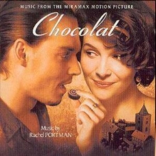 Chocolat: Music from the Motion Picture, CD / Album Cd