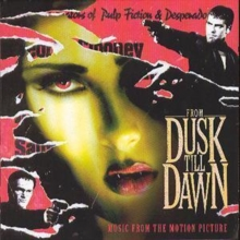 From Dusk Till Dawn: Music from the Motion Picture, CD / Album Cd