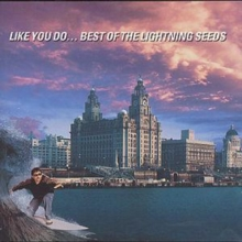Like You Do...: Best Of The Lightning Seeds, CD / Album Cd