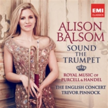 Alison Balsom: Sound the Trumpet, CD / Album Cd