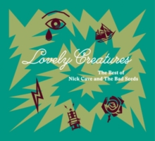 Lovely Creatures: The Best of Nick Cave and the Bad Seeds, CD / Album Cd