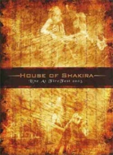 House of Shakira: Live at Fire Fest 2005, DVD  DVD