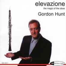 Elevazione: The Magic of the Oboe (Hunt), CD / Album Cd