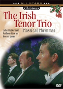 The Irish Tenor Trio: Classical Christmas, DVD DVD