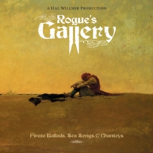Rogue's Gallery: Pirate Ballads, Sea Songs and Chanteys, CD / Album Cd