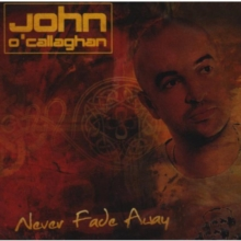 Never Fade Away, CD / Album Cd