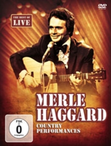 Merle Haggard: Country Performances, DVD  DVD
