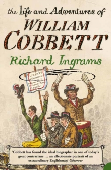 The Life and Adventures of William Cobbett, Paperback / softback Book