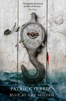 Blue at the Mizzen, Paperback Book