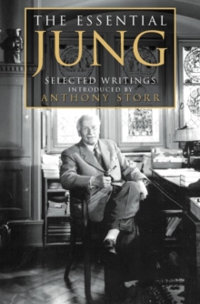 The Essential Jung : Selected Writings, Paperback / softback Book
