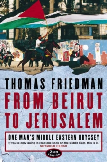 From Beirut to Jerusalem : One Man's Middle Eastern Odyssey, Paperback Book