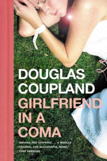 Girlfriend in a Coma, Paperback / softback Book
