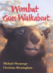 Wombat Goes Walkabout, Paperback / softback Book