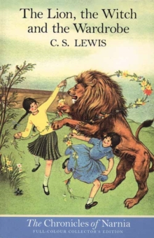 The Lion, the Witch and the Wardrobe, Paperback Book