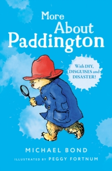 More About Paddington, Paperback Book