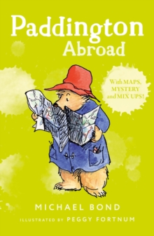 Paddington Abroad, Paperback / softback Book
