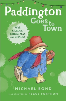 Paddington Goes To Town, Paperback Book