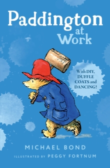 Paddington at Work, Paperback Book