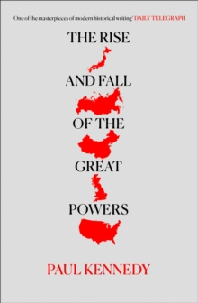 The Rise and Fall of the Great Powers, Paperback Book