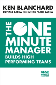 The One Minute Manager Builds High Performing Teams, Paperback Book