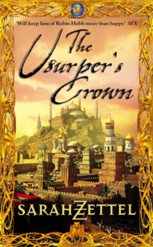 The Usurper's Crown : Book Two of the Isavalta Trilogy, Paperback Book