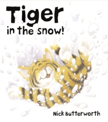 Tiger in the Snow!, Paperback Book