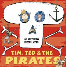 Tim, Ted and the Pirates, Paperback Book