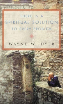 There is a Spiritual Solution to Every Problem, Paperback Book