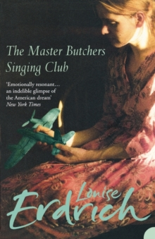 The Master Butcher's Singing Club, Paperback Book