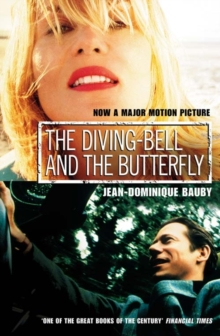 The Diving-Bell and the Butterfly, Paperback / softback Book