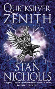 Quicksilver Zenith : Book Two of the Quicksilver Trilogy, Paperback Book