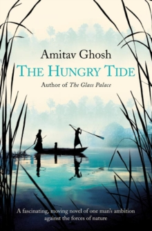 The Hungry Tide, Paperback / softback Book