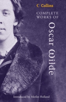Complete Works of Oscar Wilde, Hardback Book
