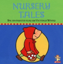 Nursery Tales : Six Favourites Read by Victoria Wood, CD-Audio Book