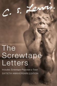 The Screwtape Letters : Letters from a Senior to a Junior Devil, CD-Audio Book