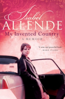 My Invented Country : A Memoir, Paperback Book